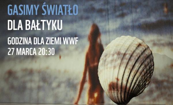 Plakat akcji Gasimy światło dla Bałtyku, 27 marca 20:30