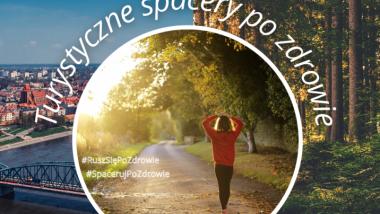 Grafika informująca o konkursie Turystyczne spacery po zdrowie